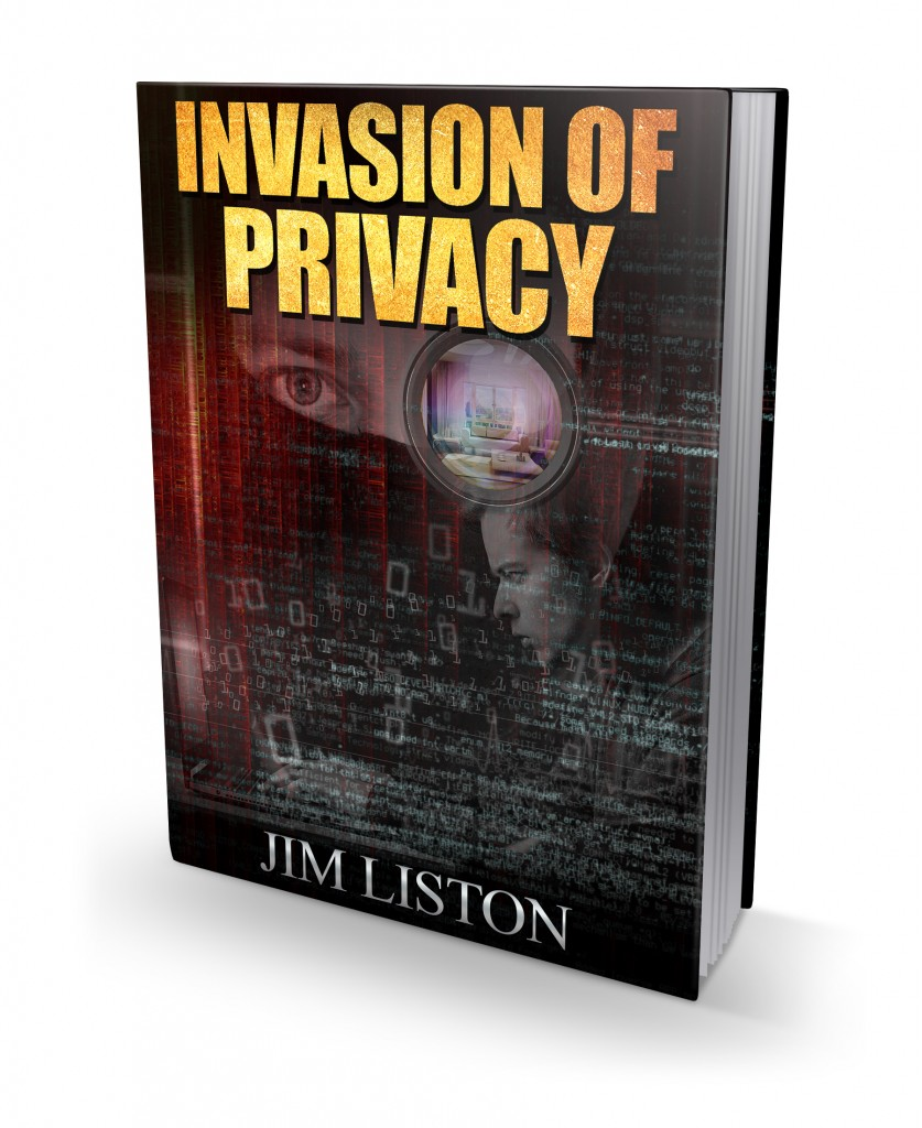 Invasion of Privacy by Jim Liston
